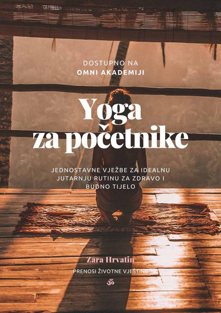 Serija jednostavnih joga vježbi za bilo koje doba dana.